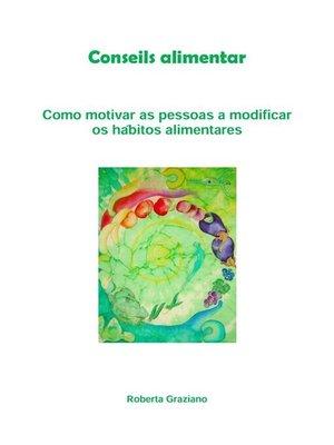 cover image of Counseling alimentar. Como motivar as pessoas a modificar os hábitos alimentares