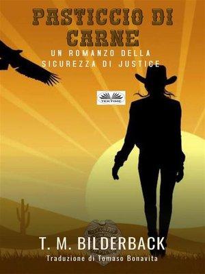 cover image of Pasticcio Di Carne--Un Romanzo Della Sicurezza Di Justice