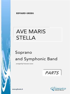 cover image of Ave Maris Stella-- Soprano and Symphonic Band (parts)