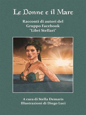 cover image of Le donne e il mare