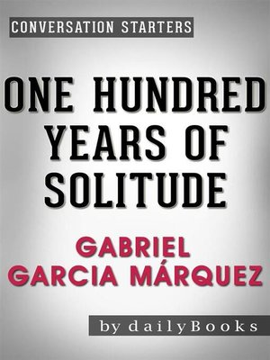 cover image of One Hundred Years of Solitude--A Novel by Gabriel Garcia Márquez