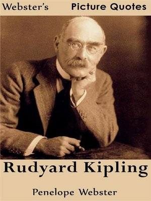 cover image of Webster's Rudyard Kipling Picture Quotes
