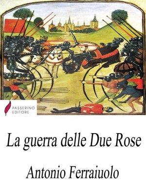 cover image of La guerra delle Due Rose