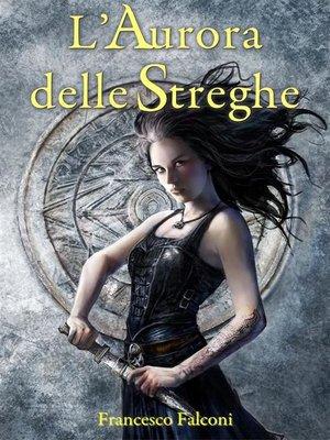 cover image of L'Aurora delle Streghe