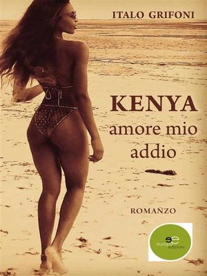 cover image of Kenya. Amore mio addio