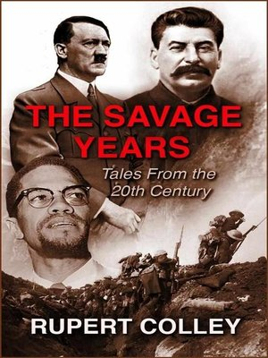 cover image of The Savage Years--Tales From the 20th Century