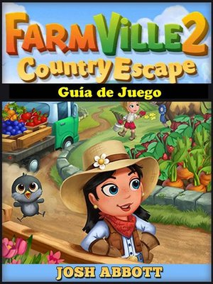 cover image of Farmville 2 Country Escape Guía De Juego