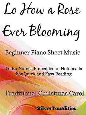 cover image of Lo How a Rose Ever Blooming Beginner Piano Sheet Music