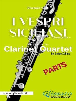cover image of I Vespri Siciliani--Clarinet Quartet (parts)
