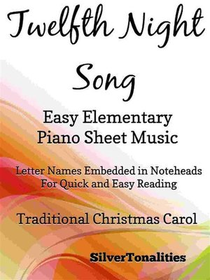 cover image of Twelfth Night Song Easy Elementary Piano Sheet Music