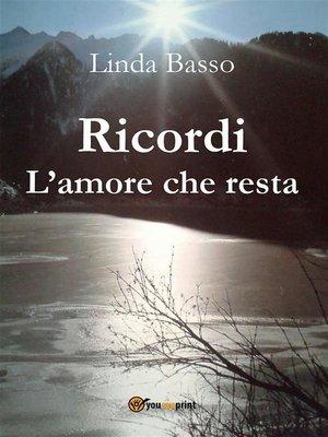 cover image of Ricordi. L'amore che resta