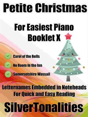 cover image of Petite Christmas for Easiest Piano Booklet X