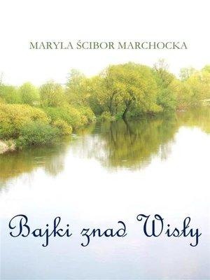 cover image of Bajki znad Wisły