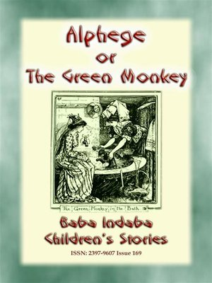 cover image of ALPHEGE or the Little Green Monkey--A French Children's Story