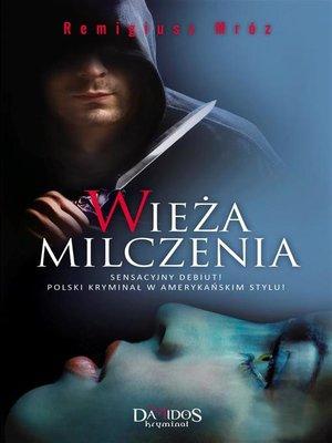 cover image of Wieża milczenia
