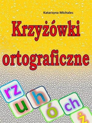 cover image of Krzyżówki ortograficzne