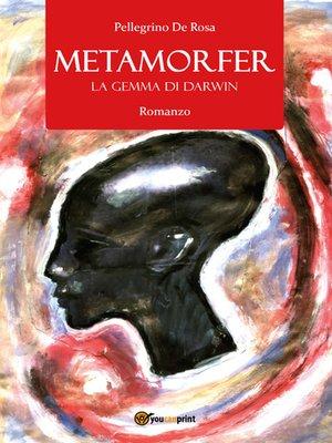 cover image of Metamorfer. La gemma di Darwin