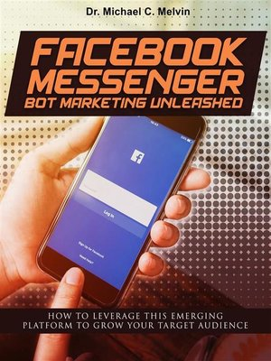 cover image of Facebook Messenger Bot Marketing Unleashed