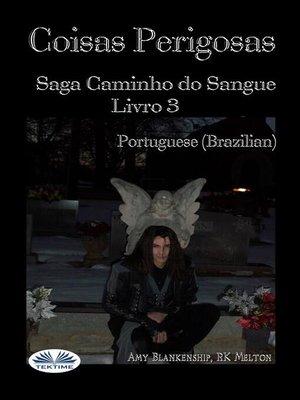 cover image of Coisa Perigosas