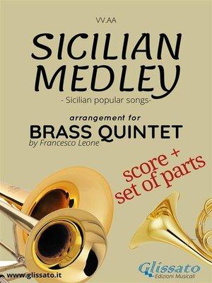 cover image of Sicilian Medley--Brass Quintet score & parts