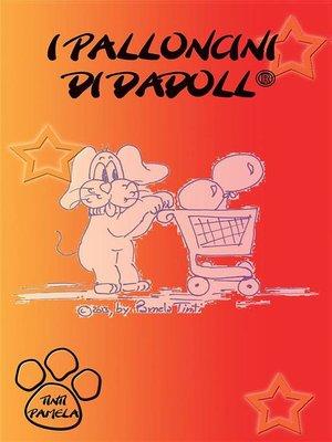cover image of I palloncini di Dadoll