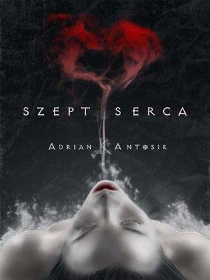cover image of Szept serca