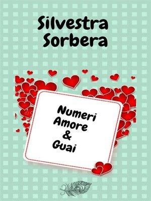 cover image of Numeri Amore & Guai