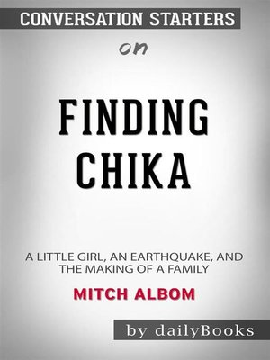 cover image of Finding Chika--A Little Girl, an Earthquake, and the Making of a Family byMitch Albom--Conversation Starters