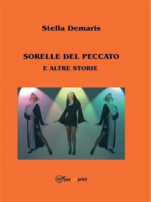 cover image of Sorelle del Peccato e altre storie