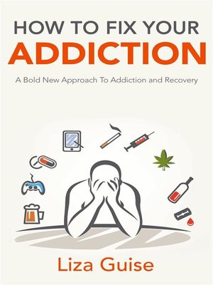 cover image of How to Fix Your Addiction