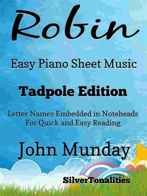 cover image of Robin Easy Piano Sheet Music Tadpole Edition