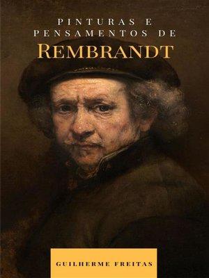 cover image of Pinturas e pensamentos de Rembrandt