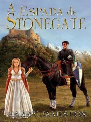 cover image of A Espada De Stonegate