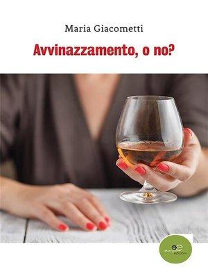cover image of Avvinazzamento, o no?