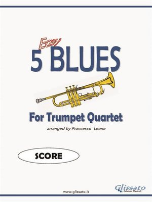 cover image of 5 Easy Blues for trumpet Quartet (SCORE)