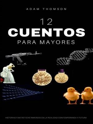 cover image of Cuentos Para Mayores