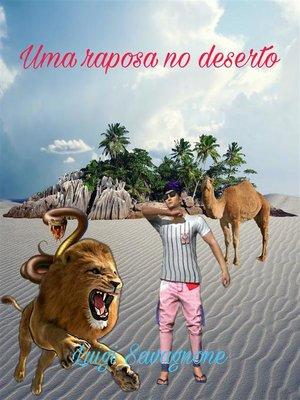 cover image of Uma raposa no deserto