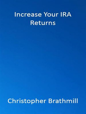 cover image of Increase Your IRA Returns