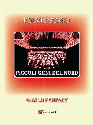 cover image of Piccoli geni del nord