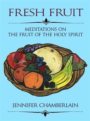 cover image of Fresh Fruit--Meditations on the Fruit of the Holy Spirit