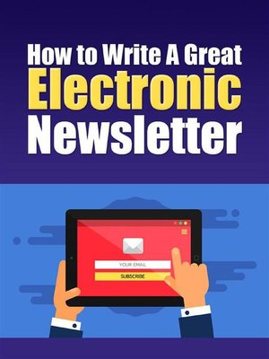 cover image of How to Write a Great Electronic Newsletter