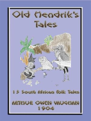 cover image of OLD HENDRIKS TALES--13 South African Folktales