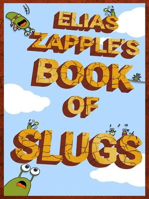 cover image of Elias Zapple's Book of Slugs