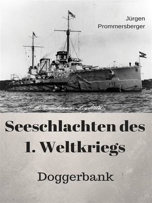 cover image of Seeschlachten des 1. Weltkriegs--Doggerbank