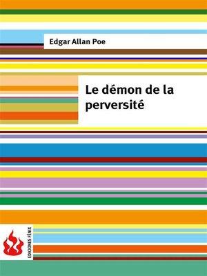 cover image of Le démon de la perversité (low cost). Édition limitée