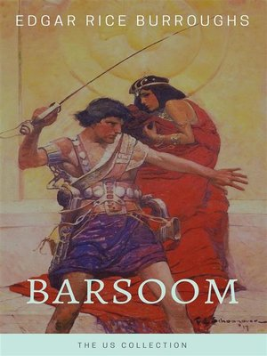cover image of Barsoom--The US Collection (Illustrated)