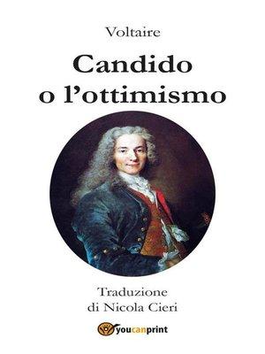 cover image of Candido o l'Ottimismo--Traduzioine di Nicola Cieri