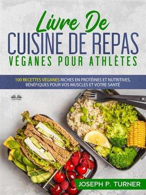 cover image of Livre De Cuisine De Repas Véganes Pour Athlètes