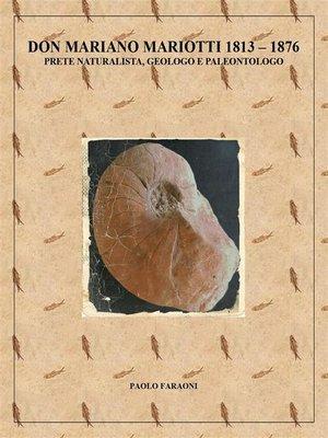 cover image of Don Mariano Mariotti (1813-1876) prete naturalista, geologo e paleontologo