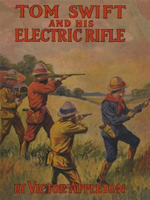 cover image of Tom Swift and His Electric Rifle